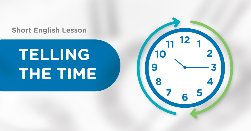 Short English Lesson: Telling The time