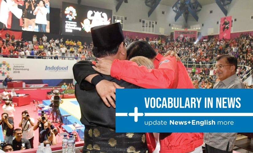 Vocabulary In News: Jokowi, Prabowo share stage, group hug at Asian Games